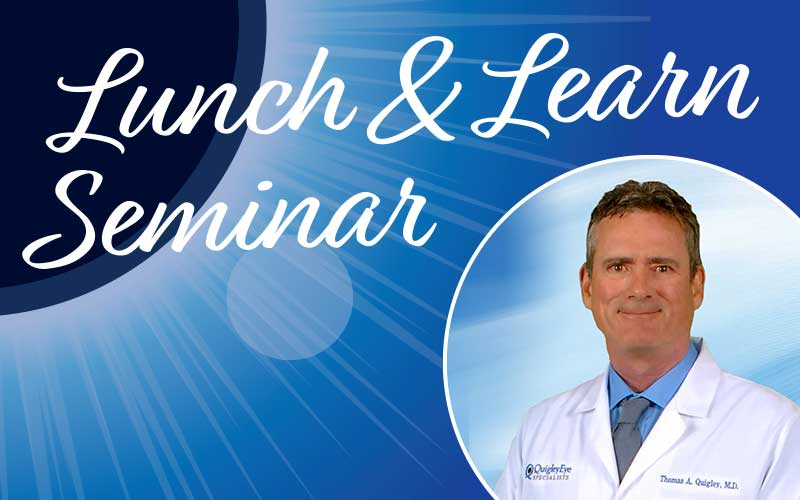 Lunch and Learn seminar with Dr. Thomas A. Quigley